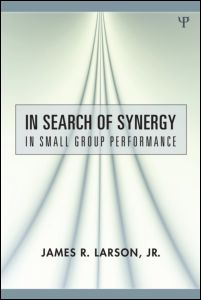 Larson (2010) - In Search of Synergy in Small